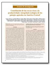 Contribucion de las Cercas Vivas a la Pr... by Harvey, Celia A.
