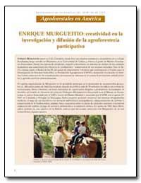 Enrique Murgueitio Creatividad en la Inv... by Food and Agriculture Organization of the United Na...