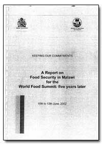 A Report on Food Secuity in Malawi for t... by Food and Agriculture Organization of the United Na...