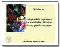 Workshop On: Using Markets to Promote th... by Food and Agriculture Organization of the United Na...