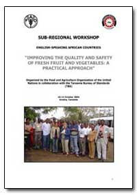Improving the Quality and Safety of Fres... by Food and Agriculture Organization of the United Na...