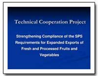 Strengthening Compliance of the Sps Requ... by Food and Agriculture Organization of the United Na...