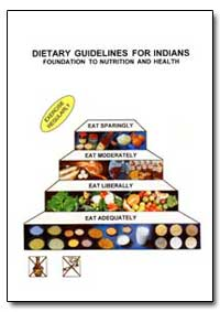 Dietary Guidelines for Indians Foundatio... by Food and Agriculture Organization of the United Na...