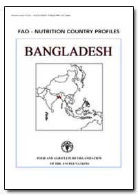 Fao-Nutrition Country Profiles Banglades... by Food and Agriculture Organization of the United Na...