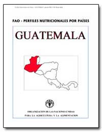 Fao-Perfiles Nutricionales Por Paises Gu... by Food and Agriculture Organization of the United Na...