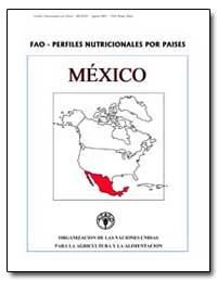 Fao-Perfiles Nutricionales Por Paises Me... by Food and Agriculture Organization of the United Na...