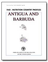 Fao-Nutrition Country Profiles Antigua a... by Food and Agriculture Organization of the United Na...