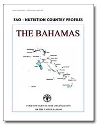 Fao-Nutrition Country Profiles the Baham... by Food and Agriculture Organization of the United Na...
