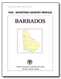 Fao-Nutrition Country Profiles Barbados by Food and Agriculture Organization of the United Na...