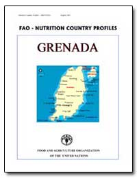 Fao-Nutrition Country Profiles Grenada by Food and Agriculture Organization of the United Na...