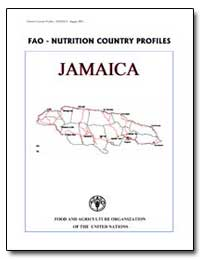 Fao-Nutrition Country Profiles Jamaica by Food and Agriculture Organization of the United Na...