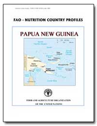 Fao-Nutrition Country Profiles Papua New... by Food and Agriculture Organization of the United Na...