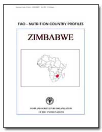 Fao-Nutrition Country Profiles Zimbabwe by Food and Agriculture Organization of the United Na...