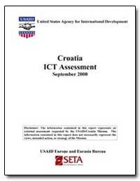 Croatia Ict Assessment September 2000 by International Development Agency