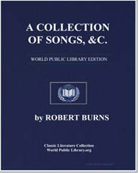 A Collection of Songs, &c.: Containing T... by Burns, Robert