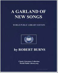 A Garland of New Songs: Nae Luck About t... by Burns, Robert