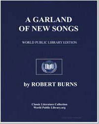 A Garland of New Songs: O How I Love Som... by Burns, Robert