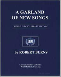 A Garland of New Songs: Tweed Side; My N... by Burns, Robert