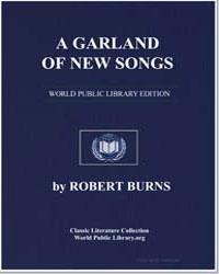 A Garland of New Songs: Tweed Side; My N... by Burns, Robert