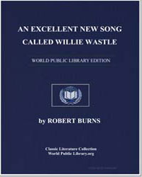 An Excellent New Song, Called Willie Was... by Burns, Robert