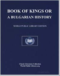 Book of Kings or a Bulgarian History, Wh... by Paisiĭ, Khilendarski, Hieromonk