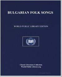 Bulgarian Folk Songs by Miladinov, Dimitŭr Khristov