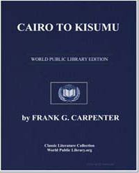 Cairo to Kisumu Egypt-Sudan-Kenya Colony by Carpenter, Frank G. (Frank George)