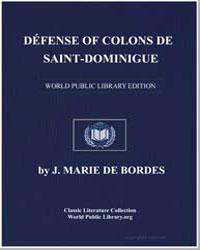 Defense of the Settlers of Saint Dominiq... by Bordes, J. Marie de
