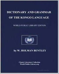 Dictionary and Grammar of the Kongo Lang... by Bentley, W. Holman (William Holman)