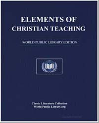 Elements of Christian Teaching, or a Sho... by Innokentii, Saint, Metropolitan of Moscow and Kolo...