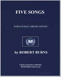 Five Songs: Abraham Newman; The Three Br... by Burns, Robert