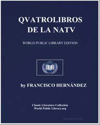 Four Books on the Nature and Virtues of ... by Hernández, Francisco,