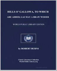 Hills O' Gallowa: To Which are Added, La... by Burns, Robert