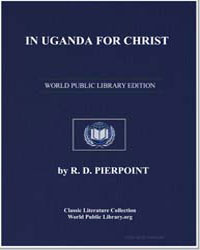 In Uganda for Christ: The Life Story of ... by Pierpoint, Richard Deare
