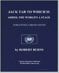 Jack Tar: To Which is Added, The World's... by Burns, Robert