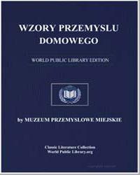 Ornaments of Domestic Industry: Ruthenia... by Muzeum Przemysłowe Miejskie (Lwów)