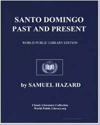 Santo Domingo, Past and Present, with a ... by Hazard, Samuel