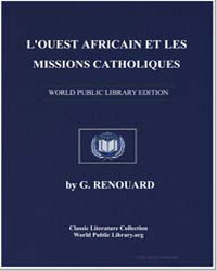 The African West and Catholic Missions, ... by Renouard, G.