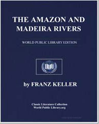The Amazon and Madeira Rivers: Sketches ... by Keller, Franz