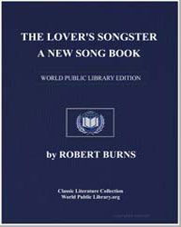 The Lover's Songster; a New Song Book; B... by Burns, Robert