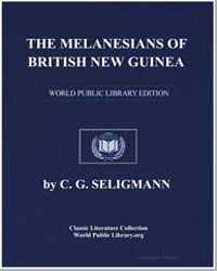 The Melanesians of British New Guinea by Seligman, C. G. (Charles Gabriel)