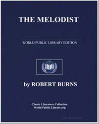 The Melodist; A New Song Book; Being a R... by Burns, Robert