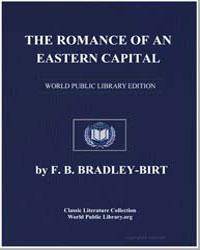 The Romance of an Eastern Capital by Bradley-Birt, Francis Bradley