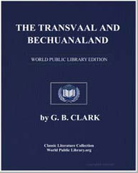The Transvaal and Bechuanaland by Clark, G. B. (Gavin Brown)