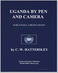 Uganda by Pen and Camera by Hattersley, C. W. (Charles W.)