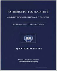 Katherine Pettus, Plaintiff in Chancery by Pettus, Katherine