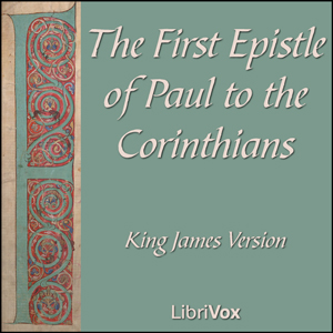 Bible (KJV) NT 07: 1 Corinthians by King James Version