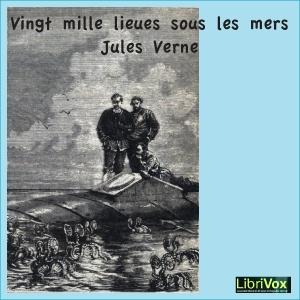 Vingt mille lieues sous les mers by Verne, Jules