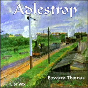 Adlestrop by Thomas, Edward