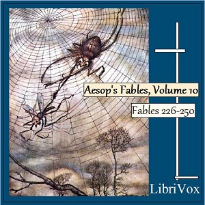 Aesop's Fables, Volume 10 (Fables 226-25... by Aesop